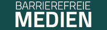 Barrierefreie Medien